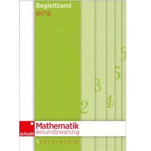 Mathematik einundzwanzig Begleitband eins