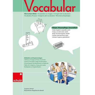 Vocabular Wortschatzbilder Körper, Körperpflege, Gesundheit